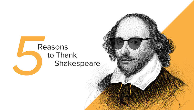 5 Reasons to thank Shakespeare header