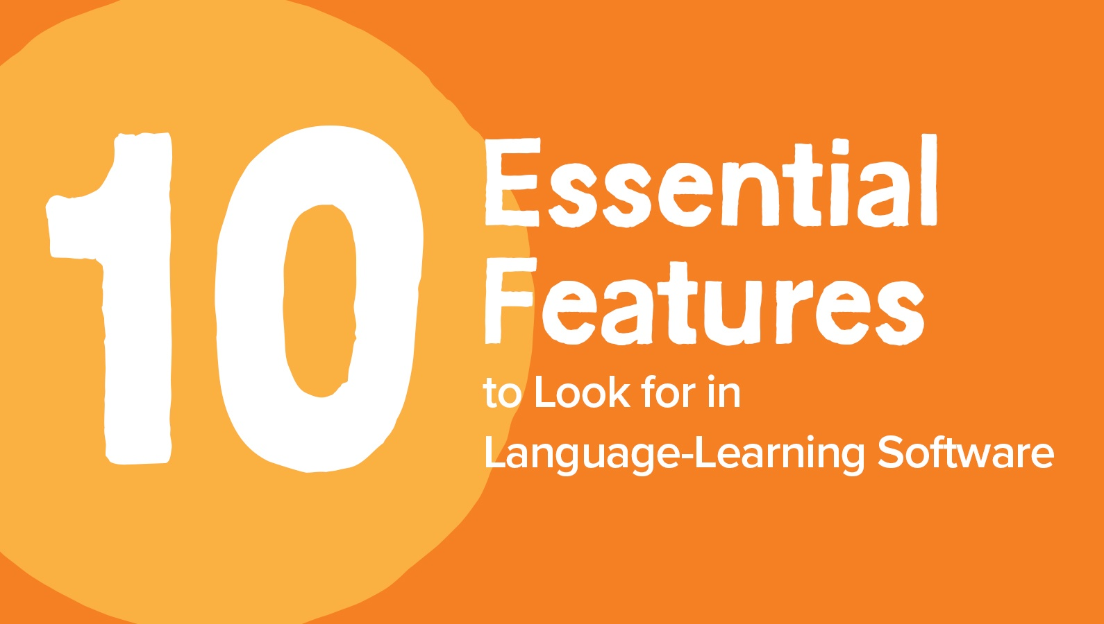 10 Essential Features to Look for in Language-Learning Software