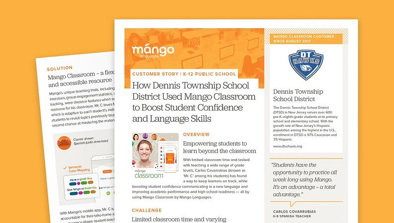 How Dennis Township Public School Used Mango Classroom to Boost Student Confidence and Spanish Language Skills.