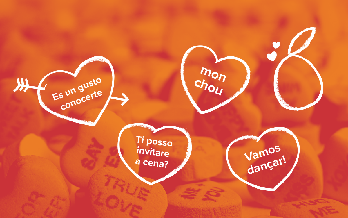 Candy hearts with romantic phrases in different romance languages.