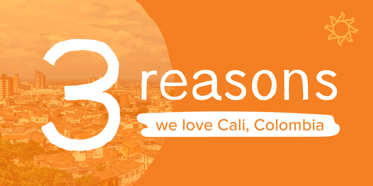 Three reasons we love Cali, Colombia
