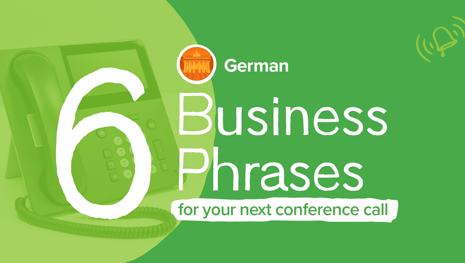 Six Practical German Business Phrases for Your Next Conference Call