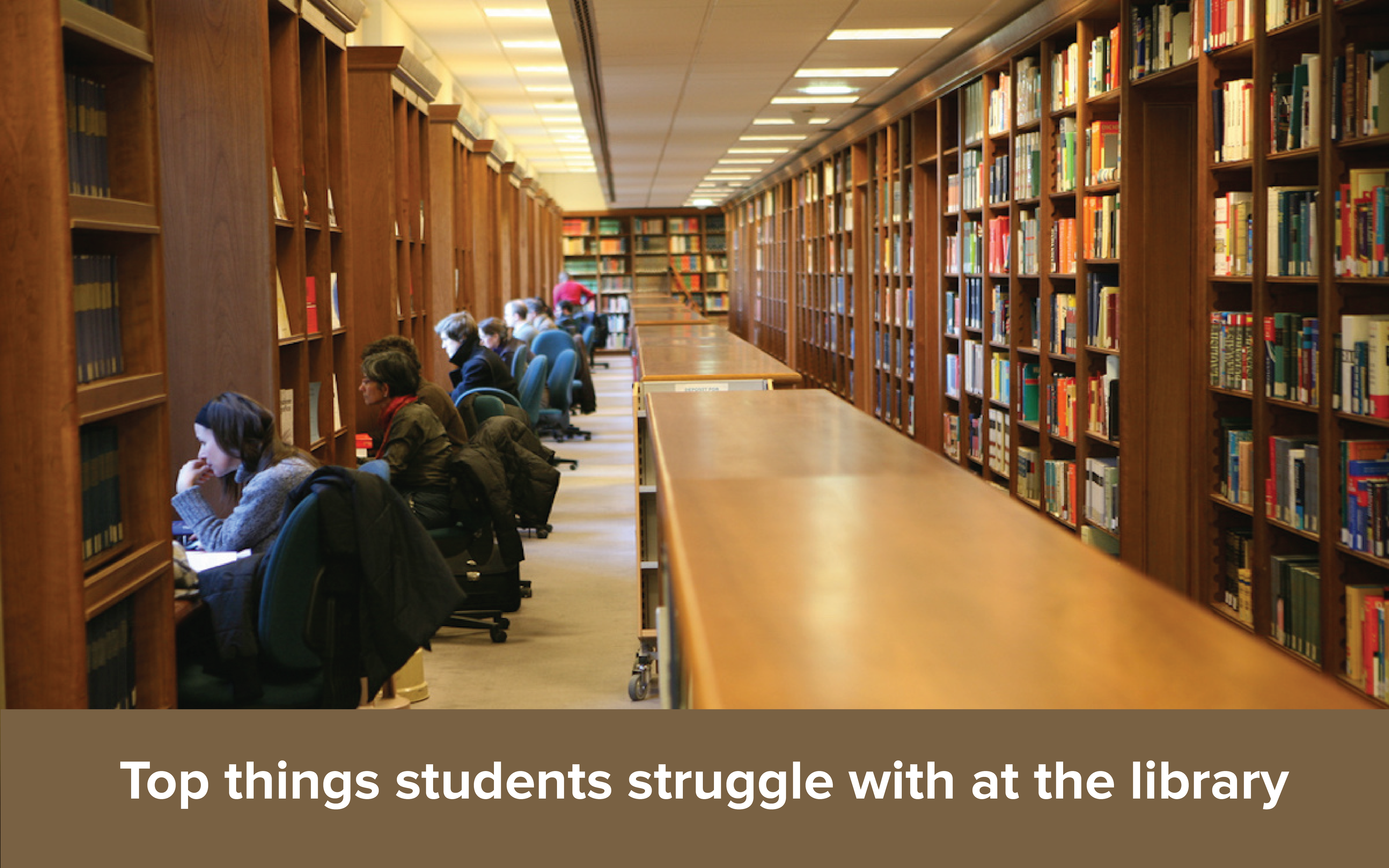 Top things students struggle with at the library